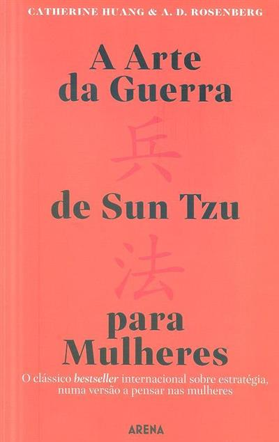 A arte da guerra de Sun Tzu para mulheres (Catherine Huang, A. D. Rosenberg)
