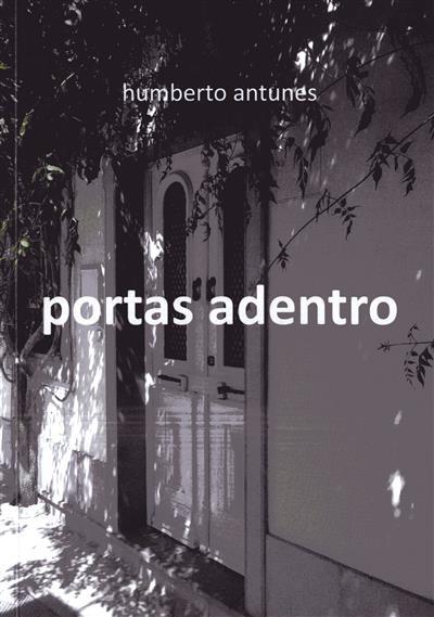 Portas adentro (Humberto Antunes)