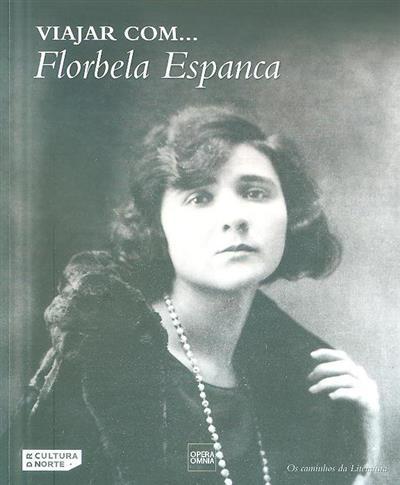 Viajar com... Florbela Espanca (José Carlos Seabra Pereira)