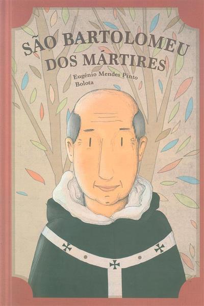 São Bartolomeu dos Mártires (Eugénio Mendes Pinto, Bolota)