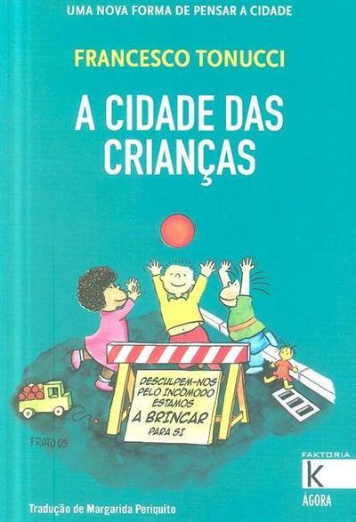 A cidade das crianças (Francesco Tonucci)