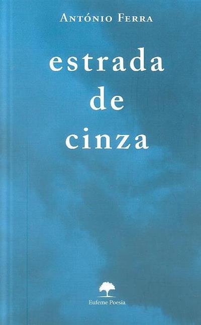 Estrada de cinza (António Ferra)