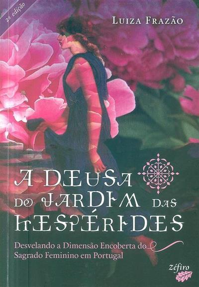 A deusa do jardim das hespérides (Luiza Frazão)