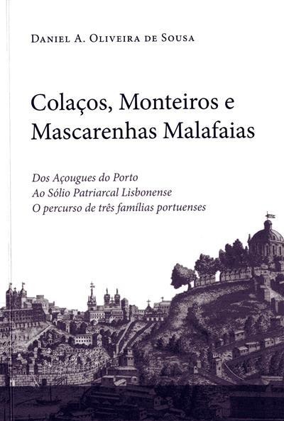 Colaços, Monteiros e Mascarenhas Malafaias (Daniel A. Oliveira de Sousa)