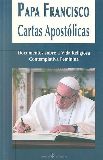 Cartas Apostólicas do Papa Francisco e documentos sobre a vida religiosa contemplativa feminina