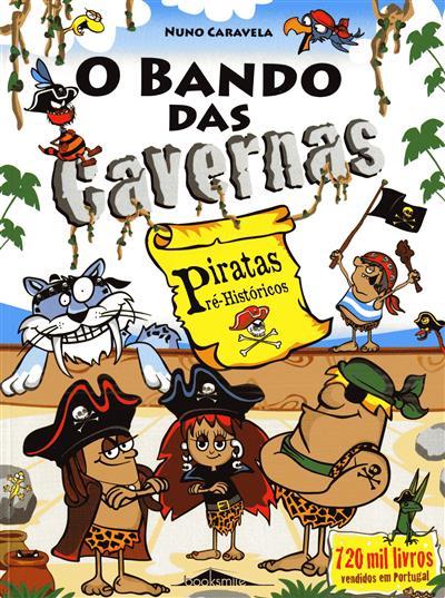 Piratas pré-históricos (Nuno Caravela)