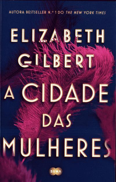 A cidade das mulheres (Elizabeth Gilbert)