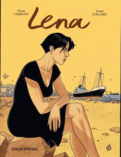 A longa viagem de Lena ; (Pierre Christin, André Juillard)