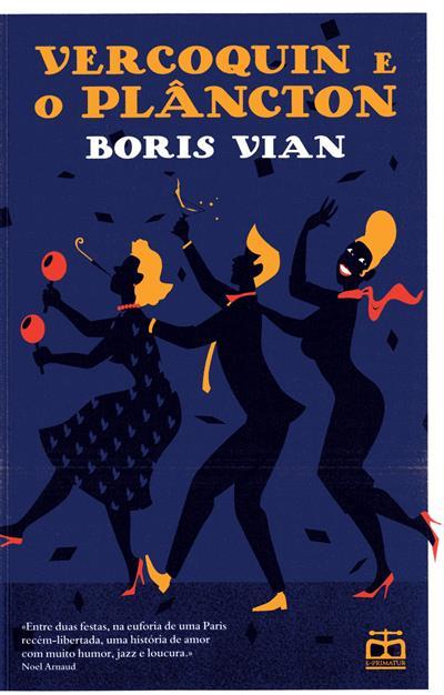 Vercoquin e o plâncton (Boris Vian)