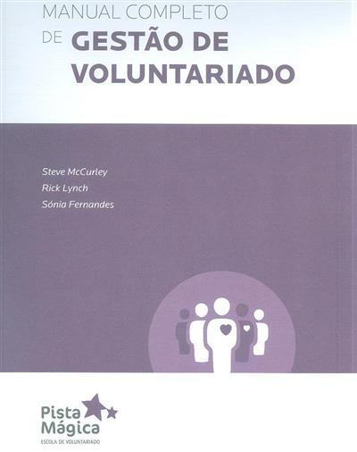 Manual completo de gestão de voluntariado (Steve McCurley, Rick Lynch, Sónia Fernandes)