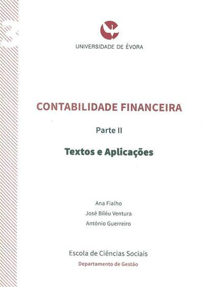 Contabilidade financeira II (Ana Fialho, José Biléu Ventura, António Guerreiro )