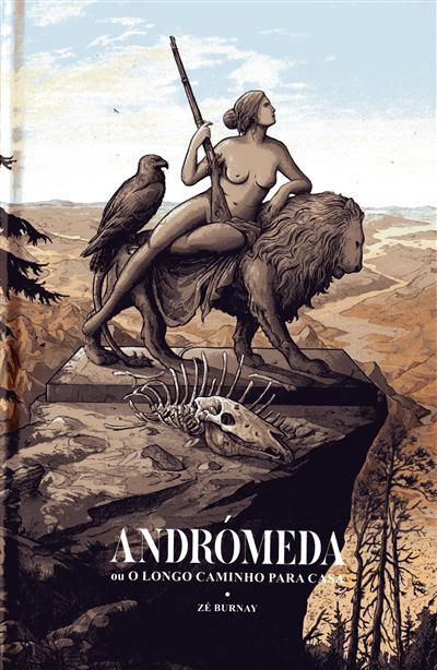 Andrómeda ou o longo caminho para casa (Zé Burnay)