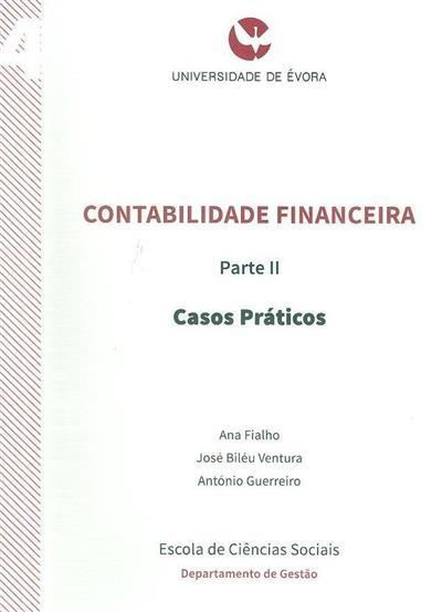 Contabilidade financeira II (Ana Fialho, José Biléu Ventura, António Guerreiro)