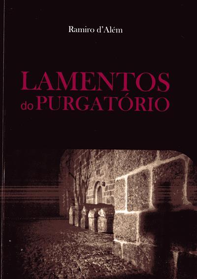 Lamentos do purgatório (Ramiro d'Além)