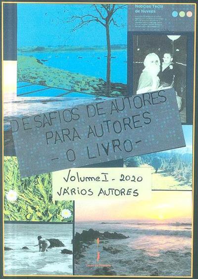 Desafios de autores para autores - o livro 1 (textos Ana Pão Trigo... [et al.])