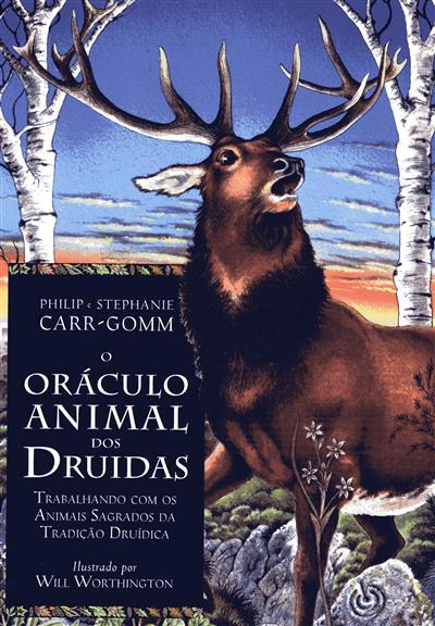 O oráculo animal dos Druídas (Philip e Stephanie Carr-Gomm)