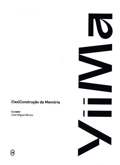 Yiima, (des)construção da memória (textos João Miguel Barros, Ung Vai Meng, Chan Hin Io)