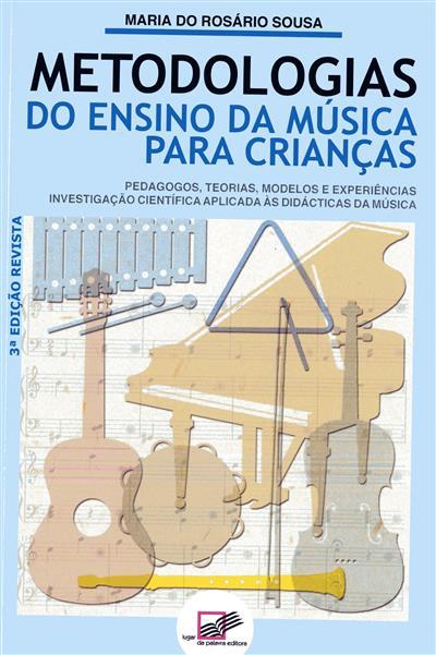 Metodologias do ensino da música para crianças (Maria do Rosário Sousa)