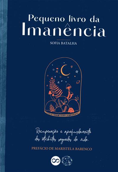 Pequeno livro da imanência (Sofia Batalha)