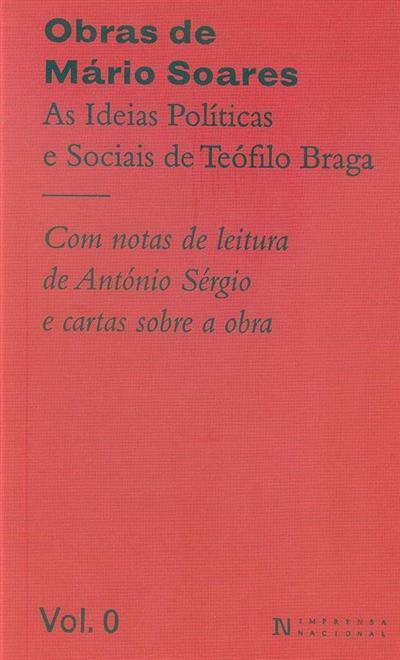 Obras de Mário Soares (investigação, transcrição e notas Pedro Marques Gomes, Teresa Clímaco Leitão)