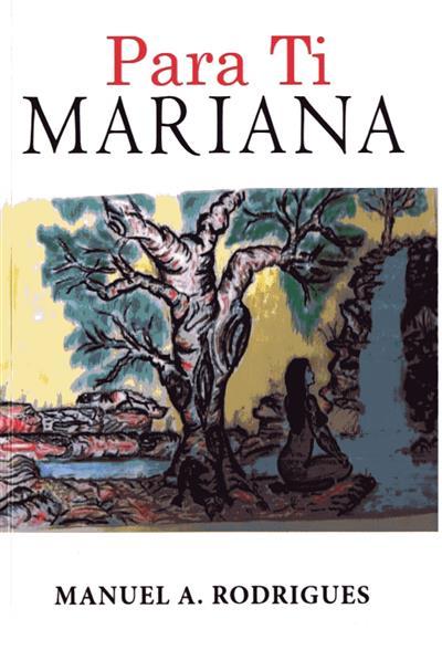 Para ti Mariana (Manuel Adriano Rodrigues)