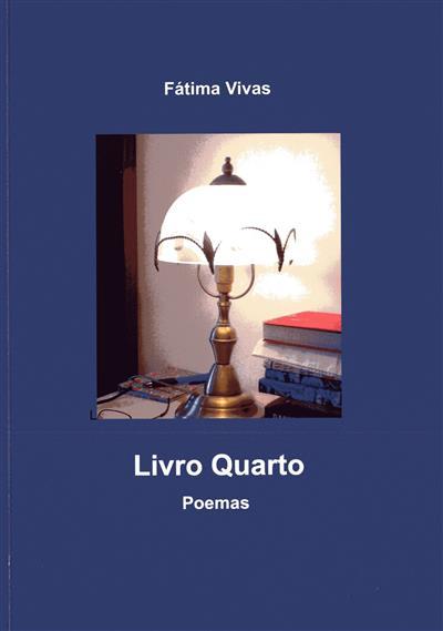 Livro quarto (Fátima Vivas)