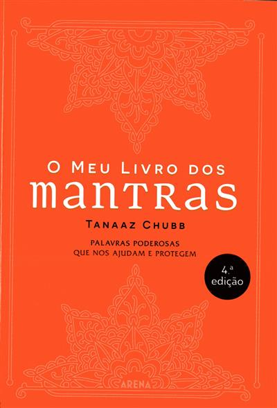 O meu livro dos mantras (Tanaaz Chubb)
