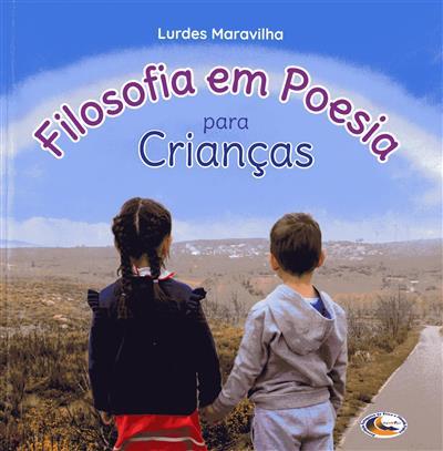Filosofia em poesia para crianças (Lurdes Maravilha)