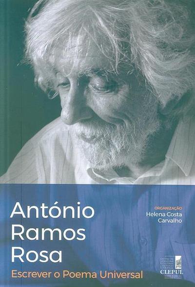 António Ramos Rosa (org. Helena Costa Carvalho)