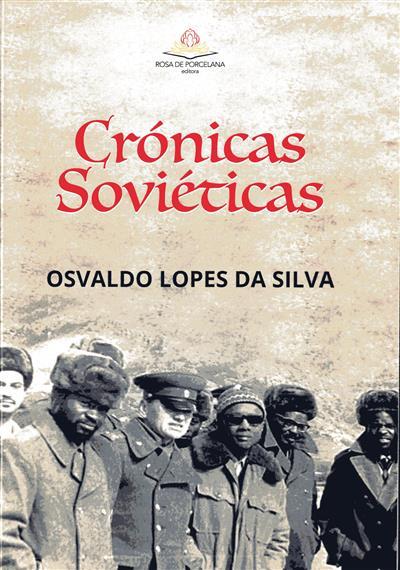 Crónicas soviéticas (Osvaldo Lopes da Silva)
