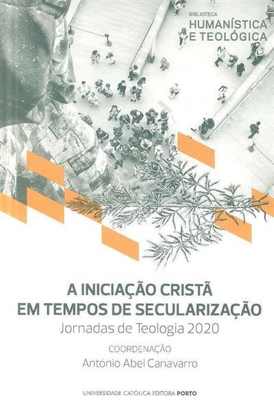 A iniciação cristã em tempos de secularização (Jornadas de teologia 2020)
