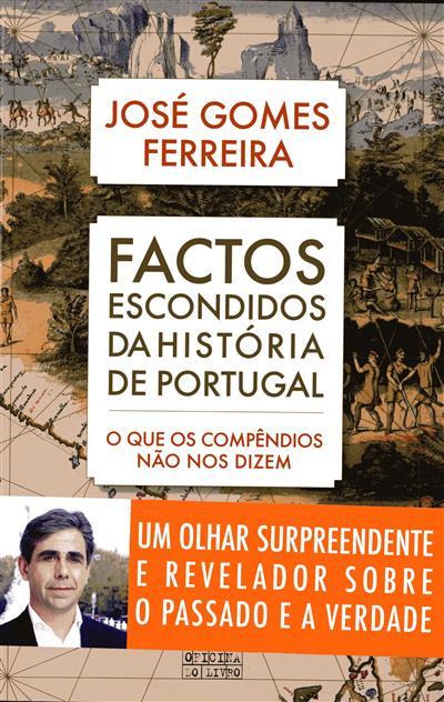 Factos escondidos da história de Portugal (José Gomes Ferreira)