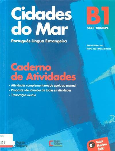 Cidades do mar (Pedro Sena-Lino, Maria João Manso Boléo)