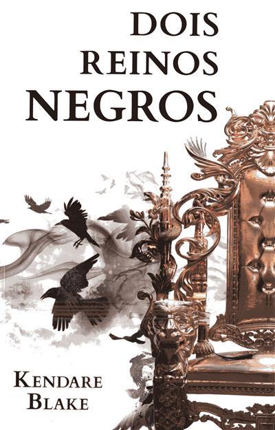 Dois reinos negros (Kendare Blake)