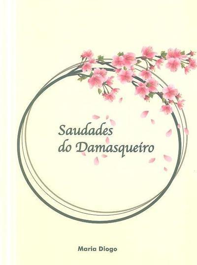 Saudades do damasqueíro (Maria Diogo)