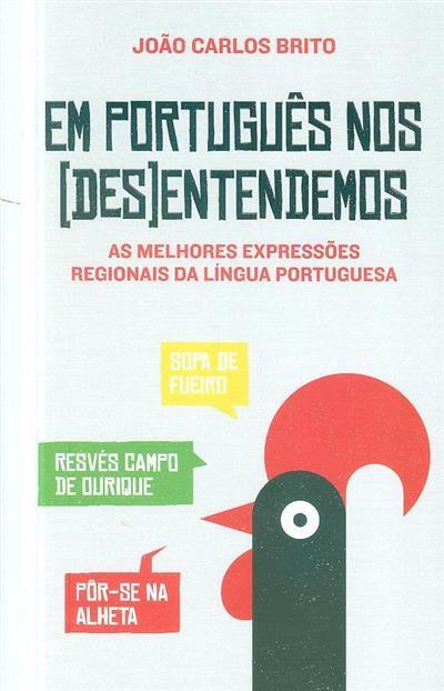 Em português nos (des)entendemos (João Carlos Brito)