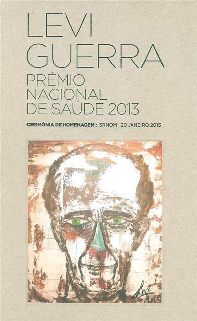 Levi Guerra - Prémio Nacional de Saúde 2013 (Levi Guerra)