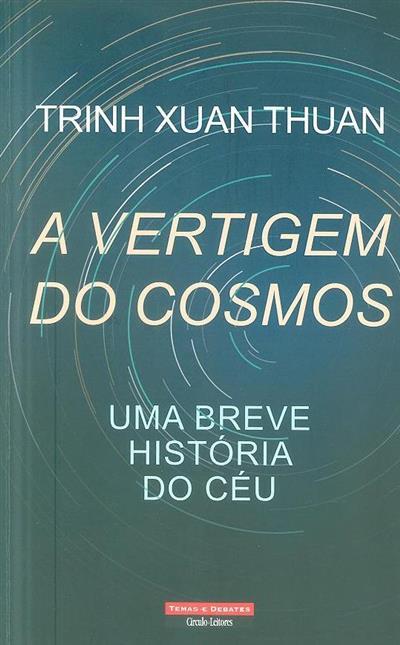 A vertigem do Cosmos (Trinh Xuan Thuan)