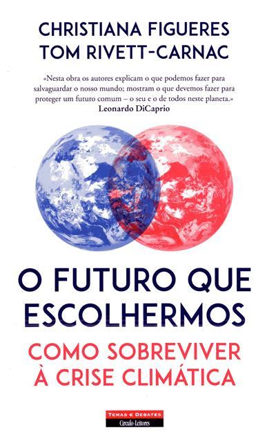 O futuro que escolhemos (Christiana Figueres, Tom Rivett-Carnac)
