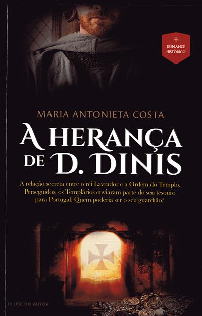 A herança de D. Dinis (Maria Antonieta Costa)