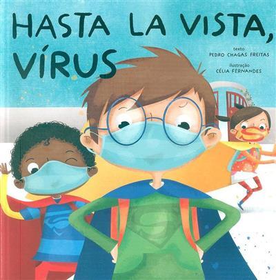 Hasta la vista, Vírus (Pedro Chagas Freitas)