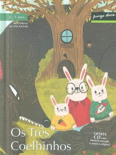 Os três coelhinhos (Ana Oom)