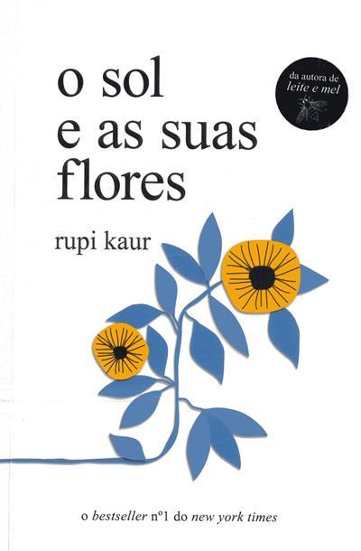 O sol e as suas flores (Rupi Kaur)