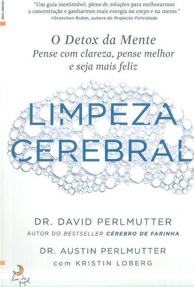 Limpeza cerebral (David Permutter, Austin Perlmutter, Kristin Loberg)