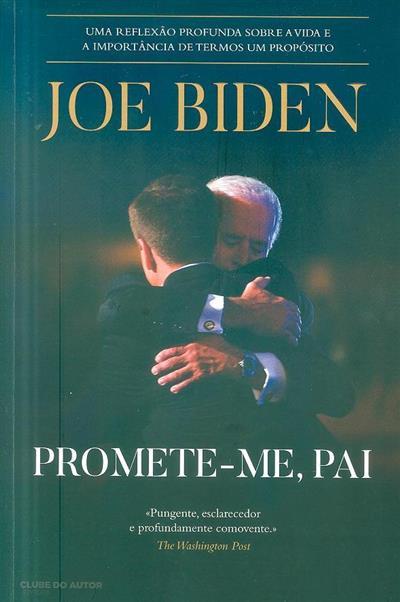 Promete-me, pai (Joe Biden)