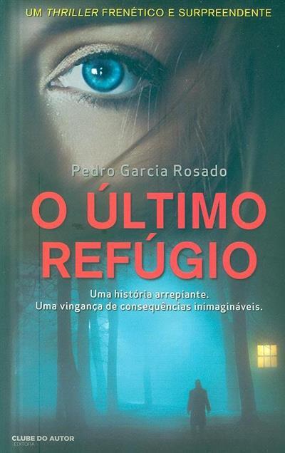 O último refúgio (Pedro Garcia Rosado)