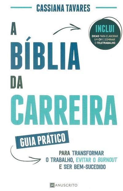 A bíblia da carreira (Cassiana Tavares)