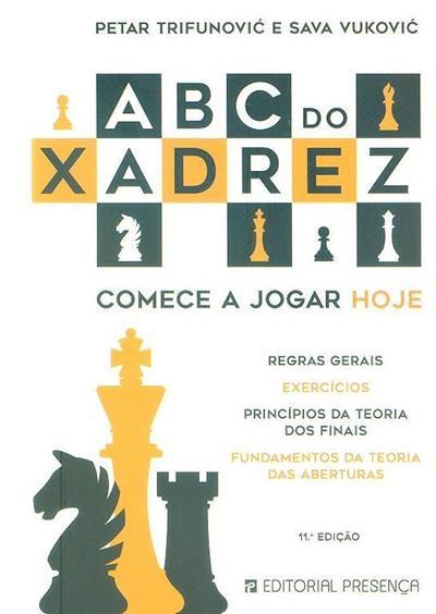 ABC do xadrez (Petar TrifunoviÂc, Sava VukoviÂc)