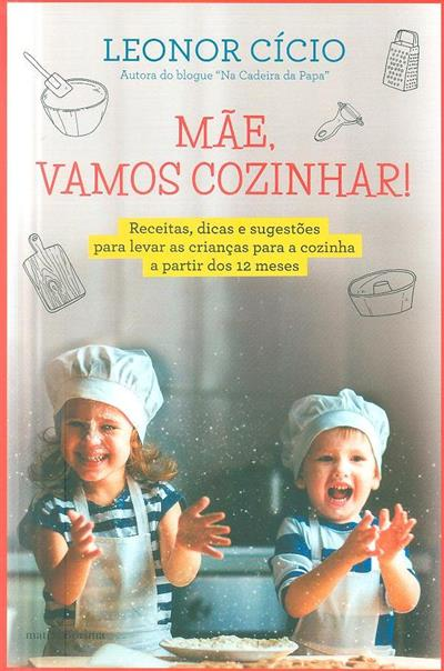 Mãe, vamos cozinhar! (Leonor Cício)