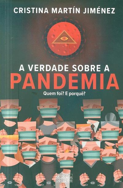 A verdade sobre a pandemia (Cristina Martín Jiménez)